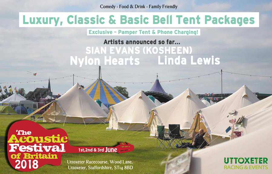 Acoustic Festival of Britain 2018 & Bell Tent Glamping at Acoustic Festival of Britain 2018